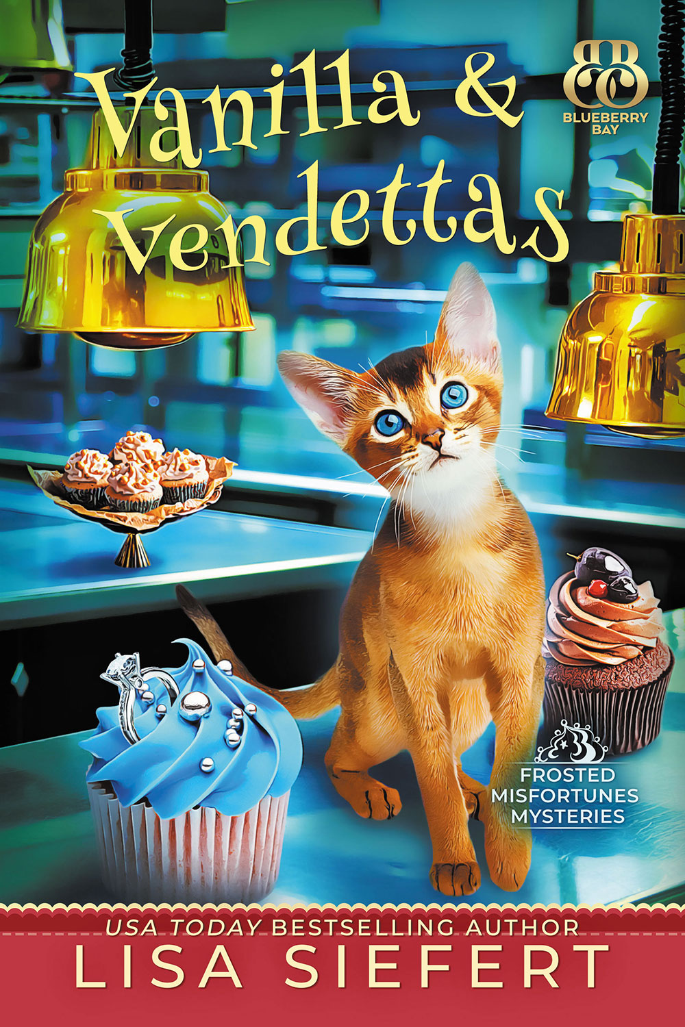 Vanilla & Vendettas by Lisa Siefert Baking Cozy Mystery - Frosted Misfortunes Mysteries