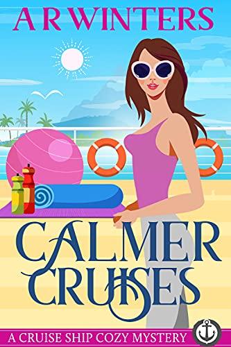 Calmer Cruises by AR Winters