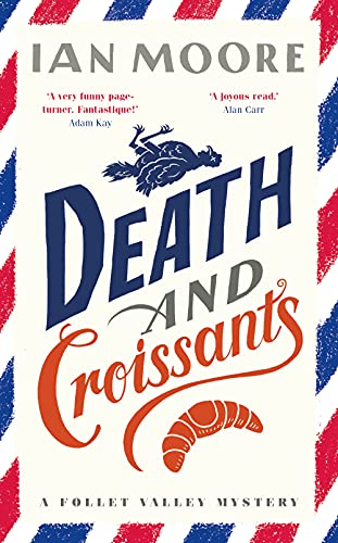 Death and Croissants by Ian Moore