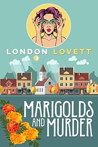 Marigolds and Murder by London Lovett - Cozy Escape Book Club Livestream