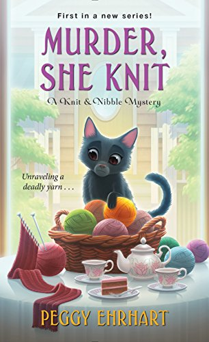 06d Murder, She Knit by Peggy Ehrhart - Cozy Escape Awards 2021
