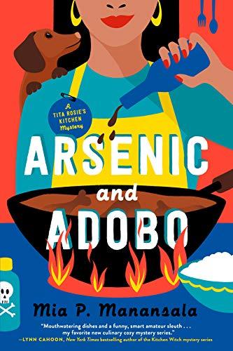 11b Arsenic and Adobo by Mia P.Manansala - Cozy Escape Awards 2021