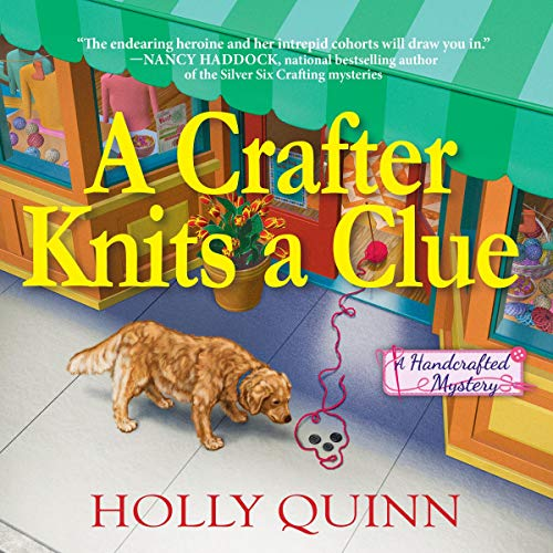 Book Review | A Crafter Knits a Clue by Holly Quinn – A Handcrafted Mystery Book 1