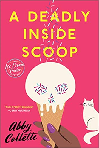 Book Review | A Deadly Inside Scoop by Abby Collette – An Ice Cream Parlor Mystery