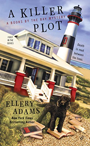 A Killer Plot A Books by the Bay Mystert Book 1 by Ellery Adams - Cozy Escape Book Club Livestream