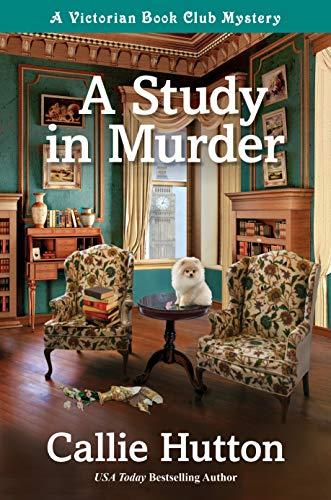 A Study in Murder by Callie Hutton - Cozy Escape Book Club Livestream