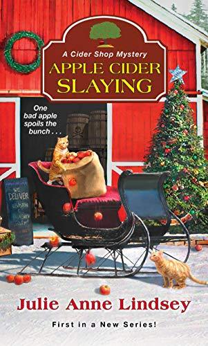 Apple Cider Slaying A Cider Shop Mystery Book 1 by Julie Anne Lindsay - Cozy Escape Book Club Livestream