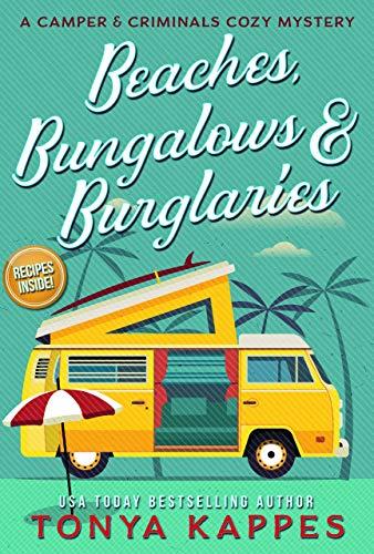 Beaches, Bungalows, & Burglaries by Tonya Kappes - Cozy Escape Book Club Livestream