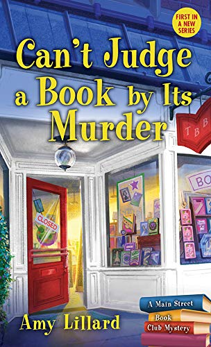 Book Review | Can't Judge A Book by its Murder by Amy Lillard – Main Street Book Club Mysteries 1