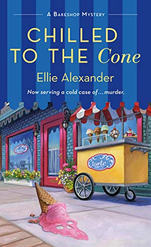 Book Review | Chilled To The Cone by Ellie Alexander – A Bakeshop Mystery Book 12