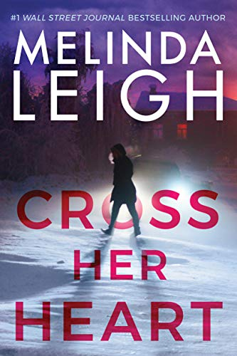 Cross Her Heart Bree Taggert Book 1 by Melinda Leigh - Lisa Siefert Book Reviews