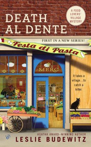 Death Al Dente A Food Lovers Village Mystery by Leslie Budewitz - Lisa Siefert Book Reviews