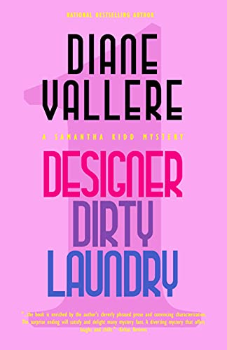 Designer Dirty Laundry A Samantha Kidd Mystery The Samantha Kidd Mysteries Book 1 by Diane Vallere - Lisa Siefert Book Reviews