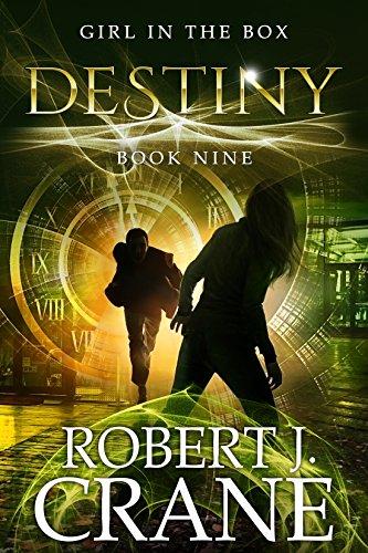 Destiny The Girl in the Box Book 9 by Robert J. Crane - Lisa Siefert Book Reviews