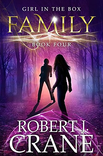 Book Review | Family: The Girl In the Box by Robert J. Crane – A Paranormal Mystery Thriller Series Books 4