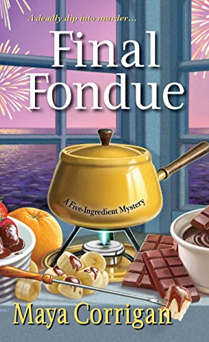 Final Fondue by Maya Corrigan Five Ingredient Mystery Lisa Siefert Book Review
