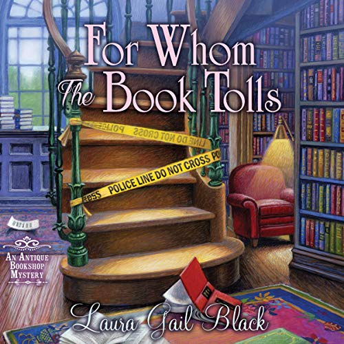 Book Review | For Whom The Book Tolls by Laura Gail Black – An Antique Bookshop Mystery