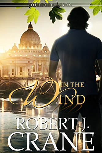 In the Wind Out of the Box The Girl in the Box Book 12 by Robert J. Crane - Lisa Siefert Book Reviews