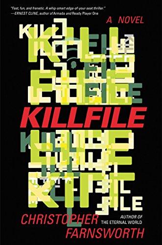 Killfile A Novel by Christopher Farnsworth - Lisa Siefert Book Reviews