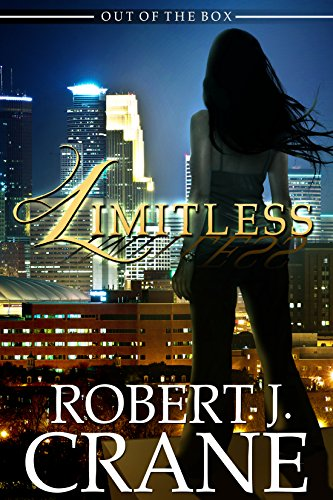 Limitless Out of the Box The Girl in the Box Book 11 by Robert J. Crane - Lisa Siefert Book Reviews