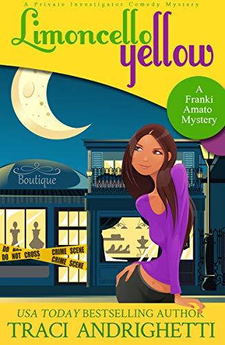 Book Review | Limoncello Yellow by Traci Andrighetti – Franki Amato Mysteries Book 1