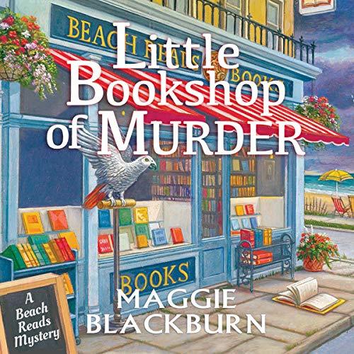 Book Review | Little Bookshop of Murder by Maggie Blackburn – A Beach Reads Mystery Book 1
