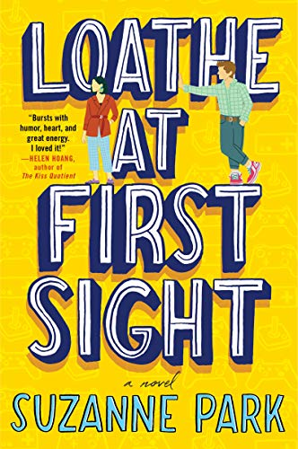 Loathe at First Sight by Suzanne Park - Lisa Siefert Book Reviews
