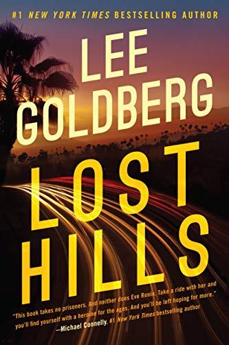 Lost Hills Eve Ronin Book 1 by Lee Goldberg - Lisa Siefert Book Reviews