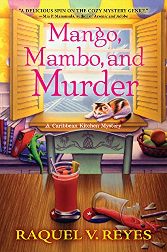 Mango, Mambo, and Murder,A Caribbean Kitchen Mystery by Raquel V Reyes - Lisa Siefert Crooked Lane Book Haul