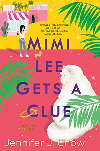 Mimi Lee Gets a Clue A Sassy Cat Mystery Book 1 by Jennifer J. Chow - Lisa Siefert Book Reviews