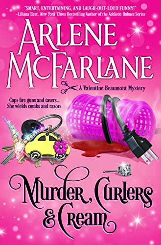 Book Review | Murder Curlers and Cream by Arlene McFarlane – A Valentine Beaumont Mystery Book 1