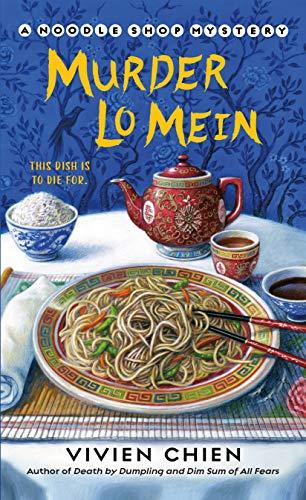 Book Review | Murder Lo Mein by Vivien Chien – A Noodle Shop Mystery Book 3