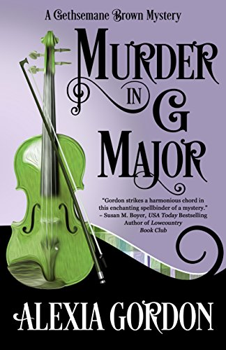 Book Review | Murder in G Major by Alexia Gordon – A Gethsemane Brown Mystery Book 1