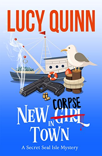 Book Review |  New Corpse In Town by Lucy Quinn – Secret Seal Isle Mysteries Book 1
