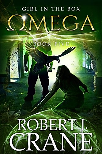 Omega The Girl in the Box Book 5 by Robert J. Crane - Lisa Siefert Book Reviews