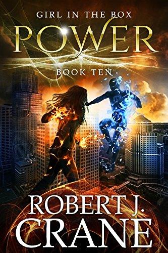 Power The Girl in the Box Book 10 by Robert J. Crane - Lisa Siefert Book Reviews