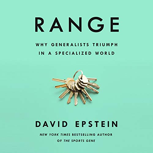Book Review | Range by David Epstein – Why Generalists Triumph in a Specialized World
