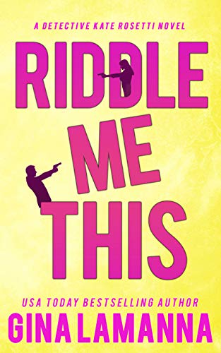 Book Review | Riddle Me This by Gina LaManna – Detective Kate Rosetti Mystery Book 2
