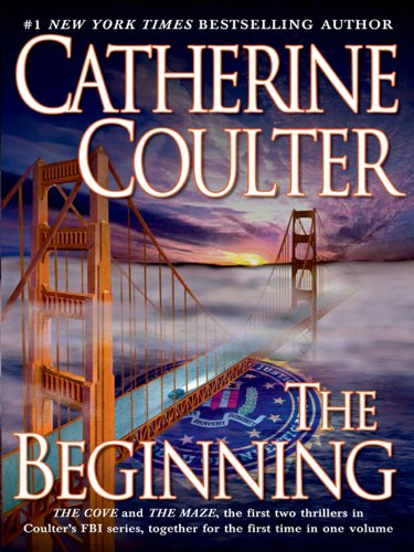 The Beginning An FBI Thriller Boxset Book 1 by Catherine Coulter - Lisa Siefert Book Reviews