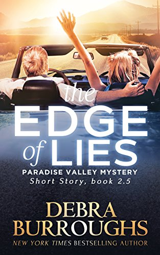 Book Review | The Edge of Lies by Debra Burroughs – Paradise Valley Mystery Series