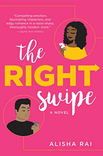 The Right Swipe A Novel by Alisha Rai - Lisa Siefert Book Reviews