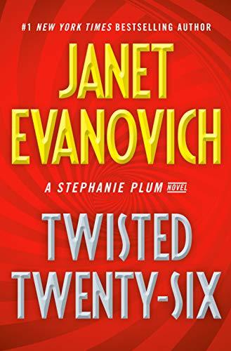 Book Review | Twisted Twenty – Six by Janet Evanovich – Stephanie Plum Book 26