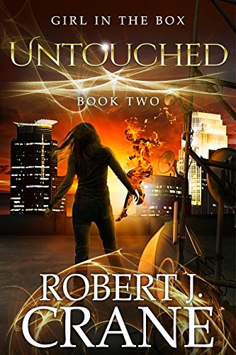 Untouched The Girl in the Box Book 2 by Robert J. Crane - Lisa Siefert Book Reviews