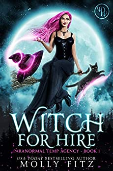 Witch For Hire by Molly - Lisa Siefert Book Reviews