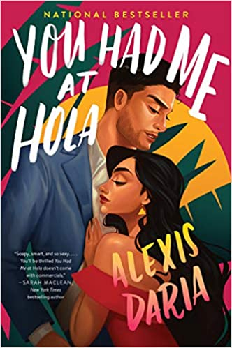 Book Review | You Had Me at Hola by Alexis Daria