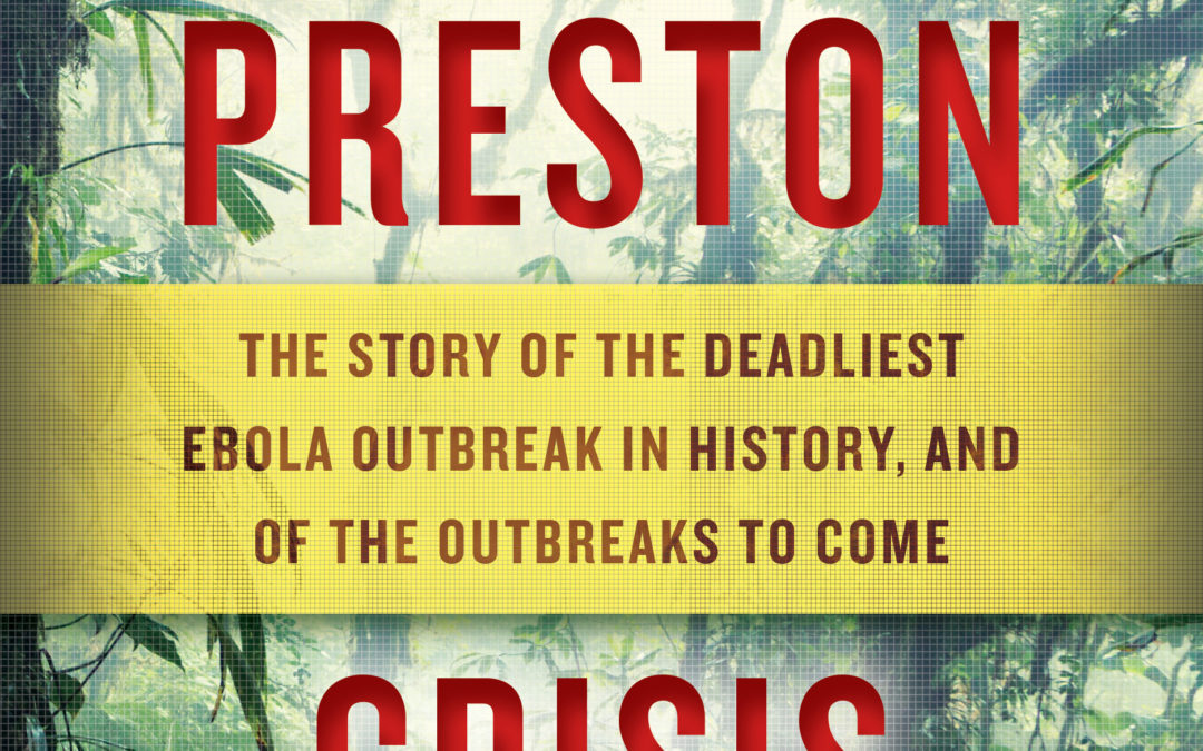 Book Review | Crisis in the Red Zone by Richard Preston