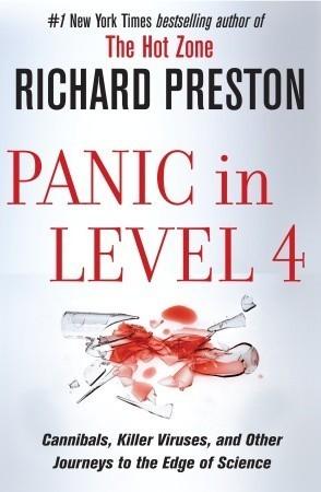 Panic in Level 4 by Richard Preston