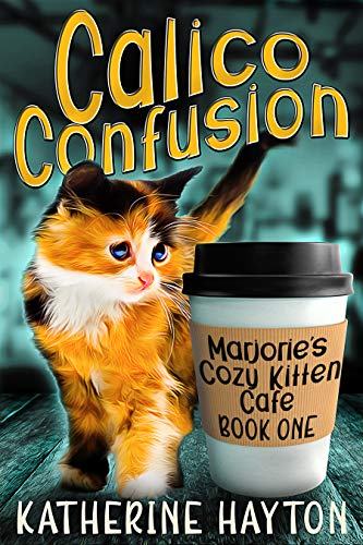 Book Review | Calico Confusion by Katherine Hayton