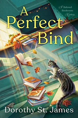 A Perfect Bind by Dorothy St. James - September 2021 New Release