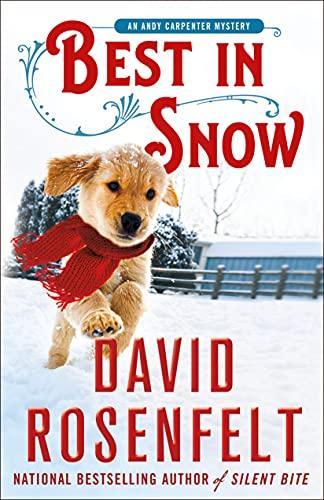 Best in Snow by David Rosenfelt - October 2021 New Release